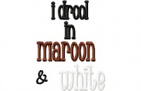 Drool MAROON WHITE