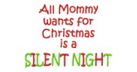 Mommys Silent Night